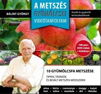 A metszés gyümölcsei